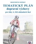 Tematický plán dopravní výchovy pro žáky 4 .tříd ZŠ