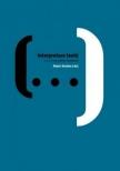 Interpretace textů : (nejen) ke státní maturitě