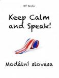 Keep Calm and Speak! Modální slovesa
