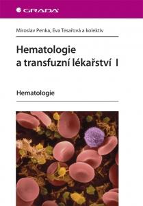 Hematologie a transfuzní lékařství I